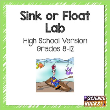 Sink or Float Lab- teaching density (high school version)