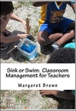 Sink or Swim: Classroom Management for Teachers