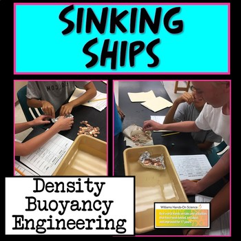 Sinking Ships: Density and Buoyancy Lab Engineering Design Process