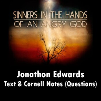 """""""Sinners in the Hands of an Angry God"""": Text and Questions in Cornell Notes"""