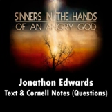 """Sinners in the Hands of an Angry God"": Text and Questions in Cornell Notes"