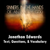 """Sinners in the Hands of an Angry God"" by Jonathon Edwards: Questions & Vocab."
