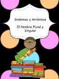 Sinónimos y Antónimos / Singular y Plural