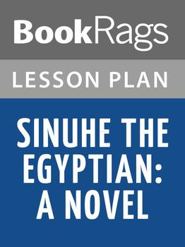 Sinuhe the Egyptian: A Novel Lesson Plans