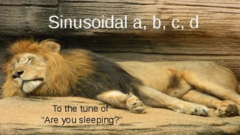Sinusoidal a, b, c, d song (for transformations)