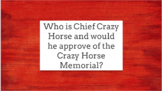 Crazy Horse Sioux Hero and Memorial Hyperdoc Lesson using