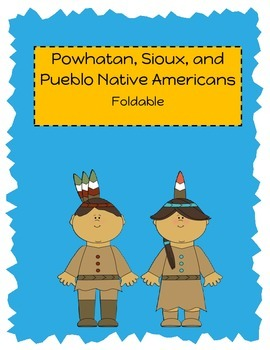 Sioux, Powhatan, & Pueblo Native American Foldable