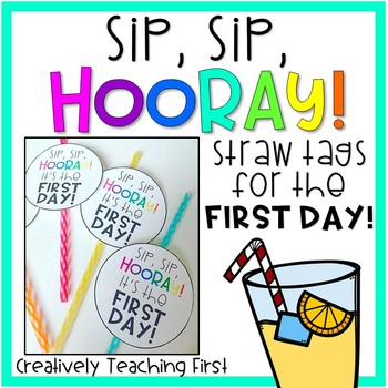 Sip, Sip, Hooray! Tags for the First Day
