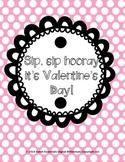 Sip Sip Hooray Valentines!