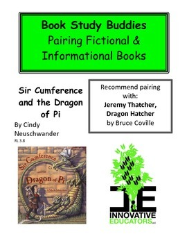 Sir Cumference and the Dragon of Pi - Pairing Fiction and Informational Books