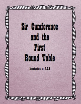 Sir Cumference and the First Round Table Unit(Circles-Diameter-Radius)