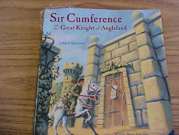 """""""Sir Cumference and the Great Knight of Angleland"""" book"""