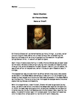 Sir Francis Drake - Hero or Thief?