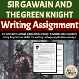 Sir Gawain's College Application Essay: Writing Assignment
