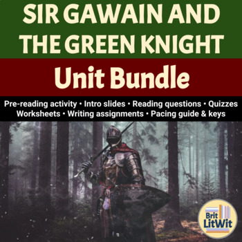 Sir Gawain and the Green Knight (Pearl Poet) Unit Bundle