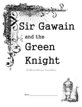 Sir Gawain and the Green Knight Literature Circles