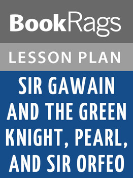 Sir Gawain and the Green Knight, Pearl, and Sir Orfeo Less