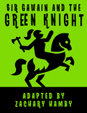 Sir Gawain and the Green Knight (Reader's Theater Script-Story + Teacher Guide)