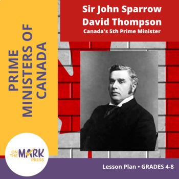 Sir John Sparrow David Thompson Lesson Plan Grades 4-8