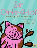 Sir Oinks-a-lot Working with oi and oy words Activities, w