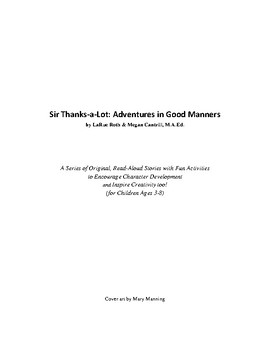 Sir Thanks-a-Lot: Adventures in Good Manners