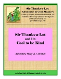 Sir Thanks-a-Lot and It's Cool to be Kind