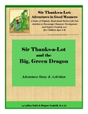 Sir Thanks-a-Lot and the Big, Green Dragon
