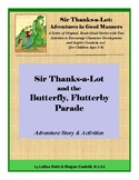 Sir Thanks-a-Lot and the Butterfly, Flutterby Parade