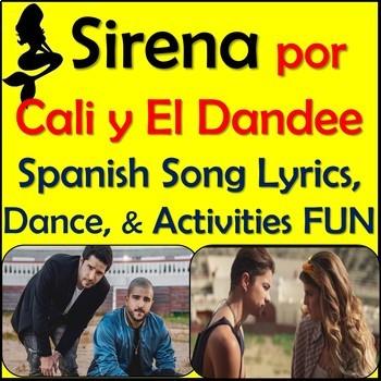 Sirena - Spanish Song Lyrics & Activities Unit - Cali y El Dandee