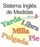 Sistema Inglés de Medidas - English Measures System