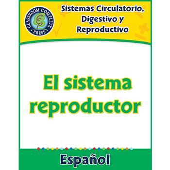Sistemas Circulatorio, Digestivo y Reproductivo: El sistema reproductor Gr. 5-8