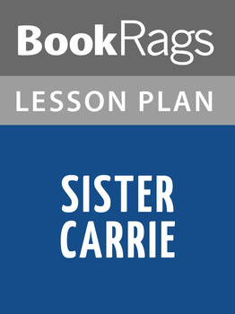 Sister Carrie Lesson Plans