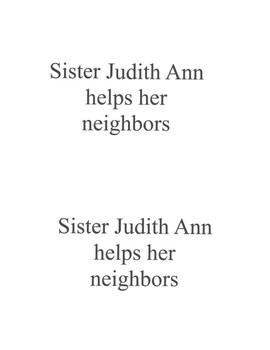 Sister Judith Ann helps her neighbors