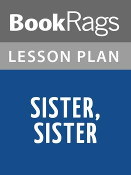 Sister, Sister Lesson Plans