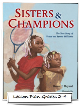 Sisters and Champions: The True Story of Venus and Serena Williams - Lesson Plan