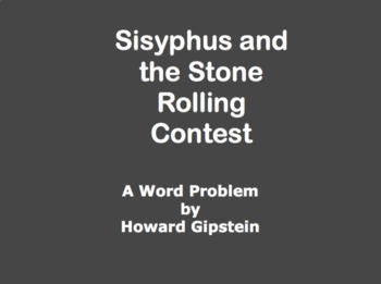 Sisyphus and the Stone Rolling Contest