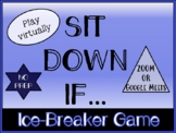 Sit Down If... Ice-Breaker Game for Distance Learning (Zoom/Google Meets)