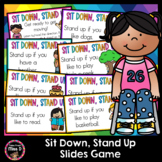 Sit Down, Stand Up - Distance Learning