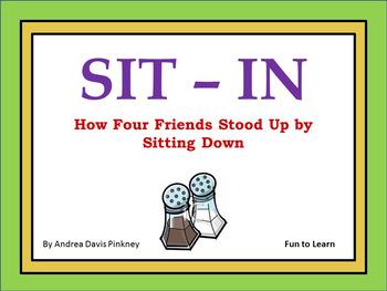 Sit-In     ~ by Andrea Davis Pinkeney   44 Common Core Activities