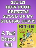 Sit In: How Four Boys Stood Up by Sitting Down Unit
