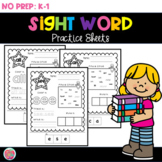 Site Word Practice Sheets - No Prep!