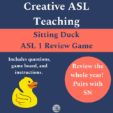 Sitting Duck Review Game ASL 1