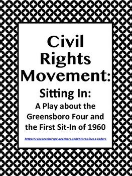 Sitting In: A Play about the Greensboro Four and the First