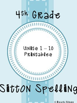 4th Grade Sitton Spelling - Units 1-10