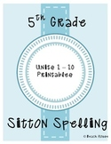 5th Grade Sitton Spelling - Units 1-10