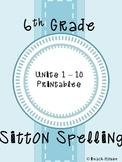 6th Grade Sitton Spelling - Units 1-10