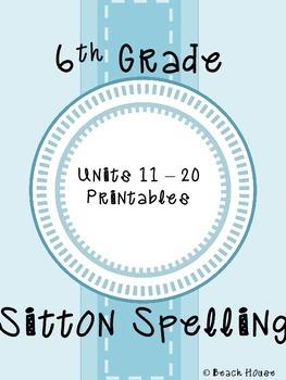 6th Grade Sitton Spelling - Units 11-20