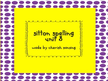 Sitton Spelling Unit 8 Printable