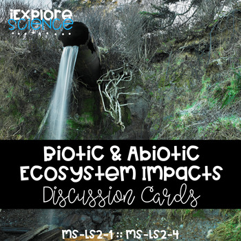 Changes in Ecosystems Situation Cards: Biotic and Abiotic Factors