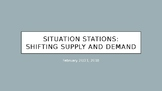 Situation Stations: Shifting Supply and Demand (PowerPoint